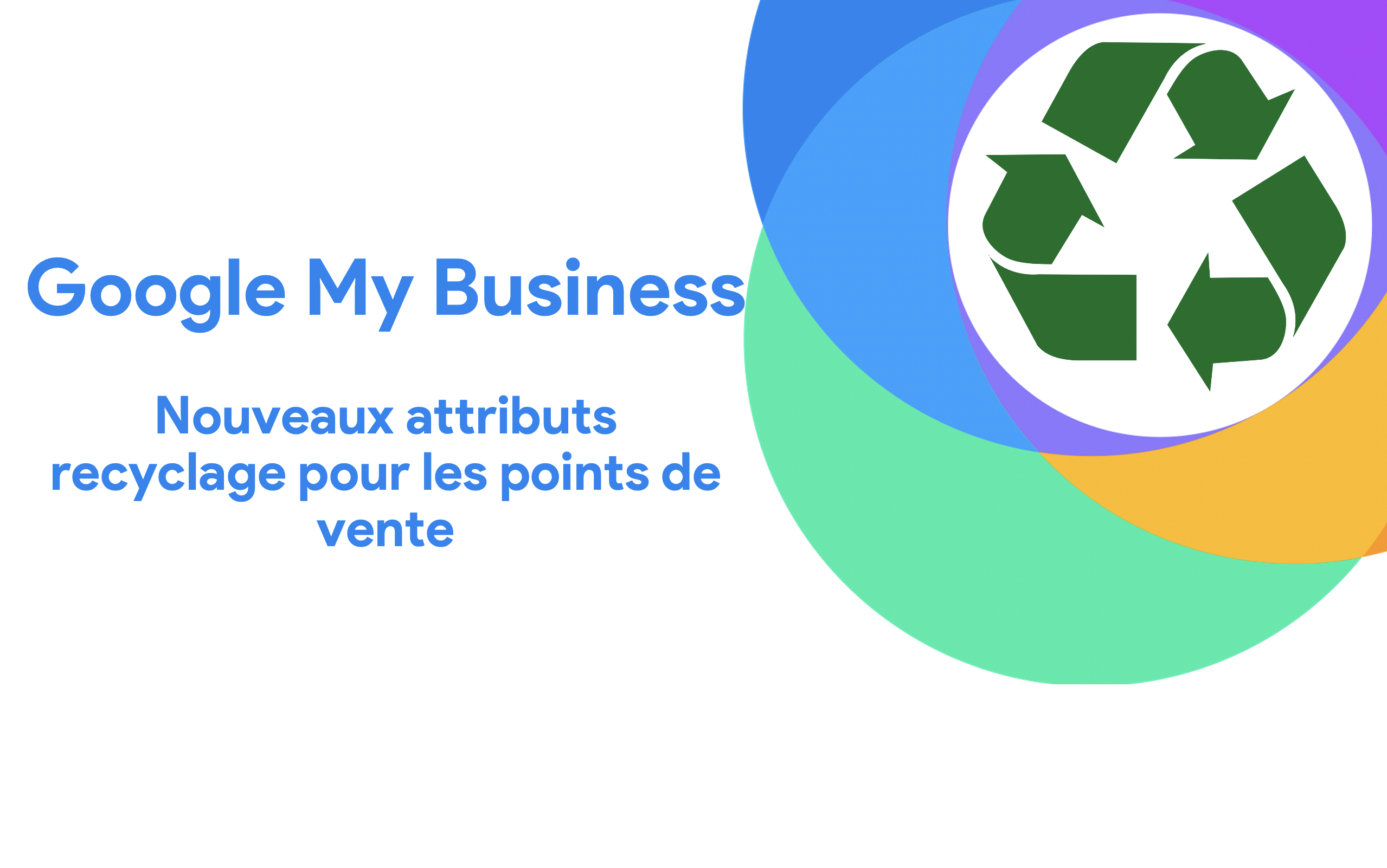 Les attributs recyclage dans Google My Business