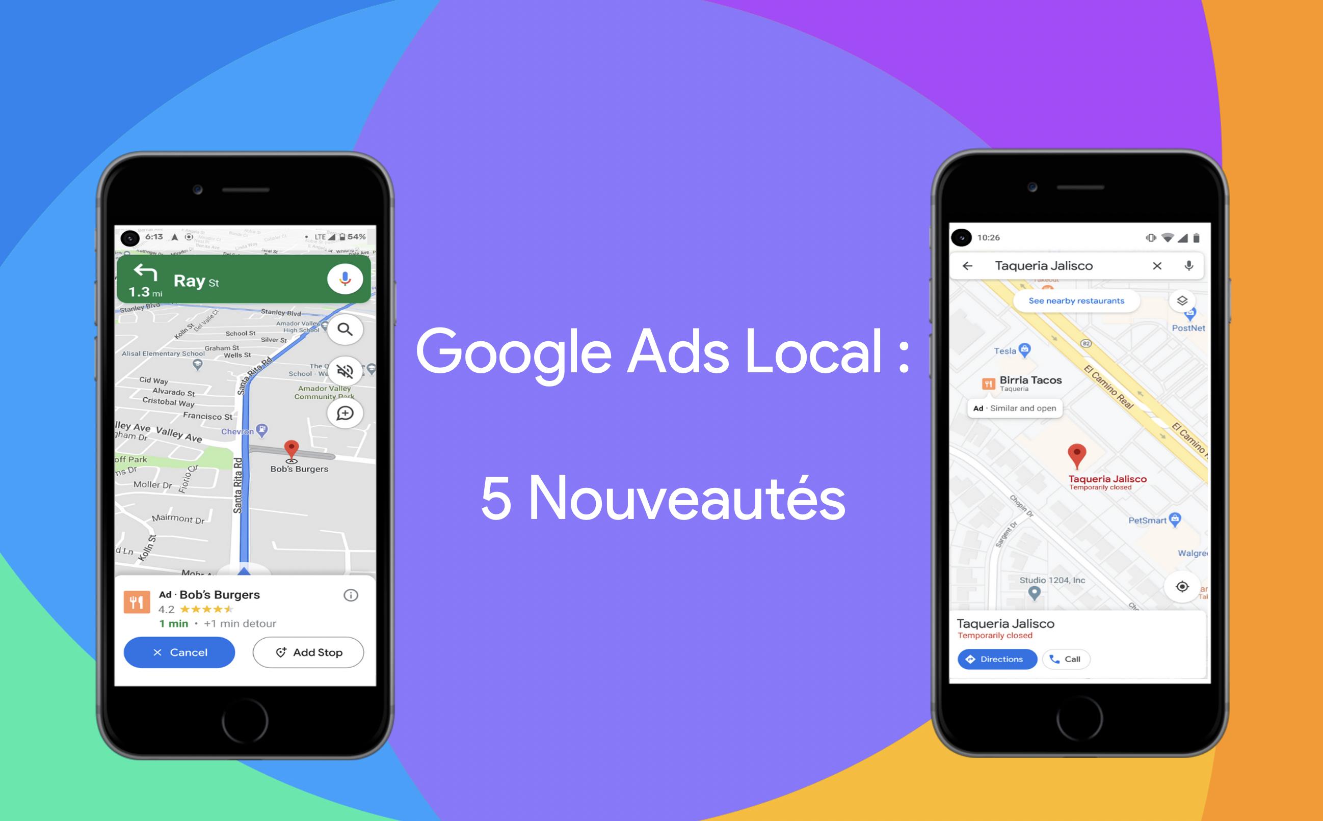 Nouvelles fonctionnalités Google Ads Local