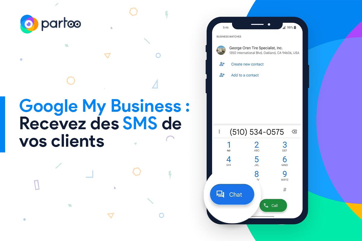 Recevez des SMS de vos clients depuis votre fiche Google My Business